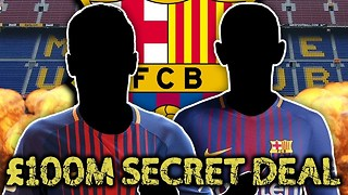 It's Deadline Day... are Barcelona about to sign two players for £100m? - Video