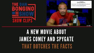 A New Movie About James Comey And Spygate That Botches The Facts