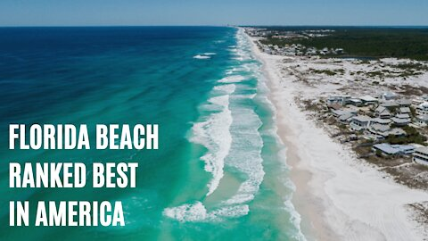 One Of Florida's Sugar Sand Beaches Was Just Named The Best In America