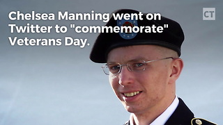Chelsea Manning Writes Sickening Vet. Day Tweet - Video
