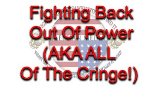 Fighting Back Out Of Power
