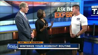 Ask the Expert: Winterize your workout routine - Video