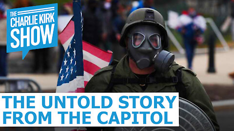 The Untold Story From The Capitol - The Charlie Kirk Show