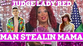 Judge Lady Red: Shade or No Shade S2E3: Case of The Man Stealin' Mama - Video