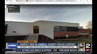 Suspect dies at Carroll County Detention Center - Video
