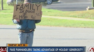 Fake panhandlers taking advantage of holiday generosity