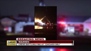 Crews battling fire at Chicago Deli in Warren