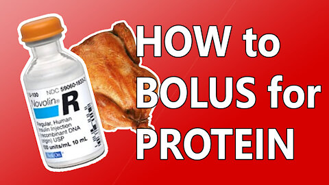 Bolusing for Protein, Low-Carb Tip for Diabetics