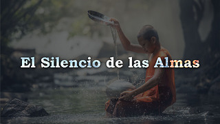 El Silencio De Las Almas - Video