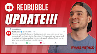 Redbubble Account Suspension: HUGE UPDATE! (GOOD NEWS🙏)