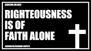 Righteousness is of Faith Alone