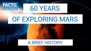 60 Years of Exploring Mars - A Brief History