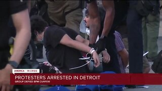 Police arrest dozens of protesters in Detroit for defying city's 8 p.m. curfew