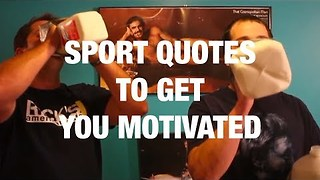 Inspirational Sports Quotes to Get You Motivated - Video