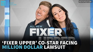 'Fixer Upper' Co-Star Facing Million-Dollar Lawsuit - Video