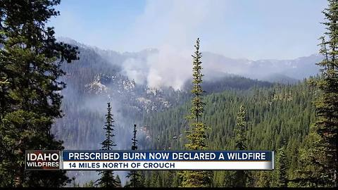 Prescribed burn near Crouch now declared a wildfire, recruiting additional resources