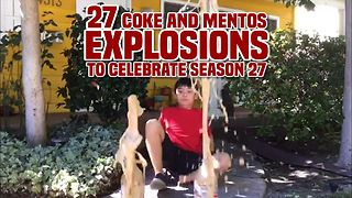 27 Coke And Mentos Explosions to Celebrate AFV's Season 27 - Video