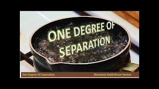 One Degree of Separation