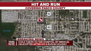 Child airlifted to hospital after hit-and-run in Pasco County, FHP investigating