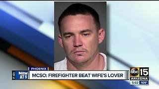 Phoenix firefighter accused of attacking wife's boyfriend - Video