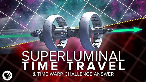 Superluminal Time Travel + Time Warp Challenge Answer