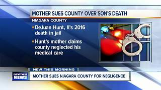 Mother suing Niagara County over son's death in jail - Video