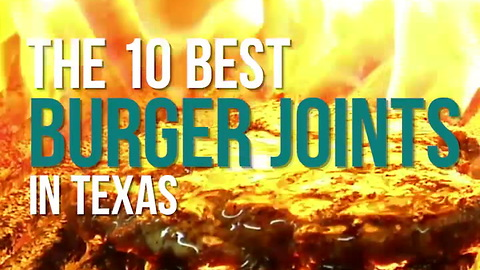 The 10 Best Burger Joints in Texas
