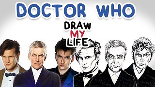 Doctor Who || Draw My Life - Video