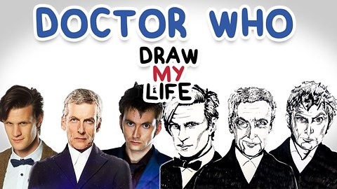Doctor Who || Draw My Life