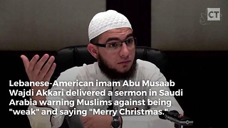 Islamist Warns Congregants Against Saying Merry Christmas - Video