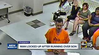 Phoenix father locked up after running over and killing son