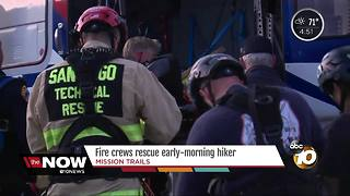 Fire crews rescue early-morning hiker in Mission Trails - Video