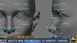 ADOT using new facial recognition technology