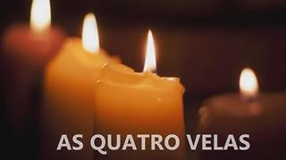 As Quatro Velas - Video