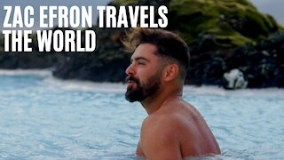Zac Efron's New Netflix Series Will Take You Around The Globe On The Coolest Adventures