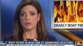 Body found in boat fire at abandoned boat yard in S Baltimore - Video