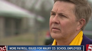Maury County School Employees Face Another Payroll Problem - Video