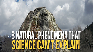 8 Natural Phenomena Scientists Can't Explain - Video