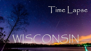 Talented Photographer Creates Beautiful Timelapse of Wisconsin - Video
