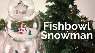 Fishbowl snowman holiday DIY craft decorations - Video