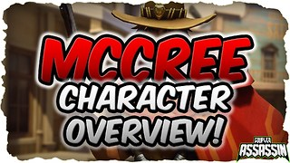 Overwatch McCree Character Overview and Review - Video