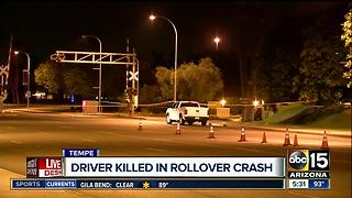 Driver killed in rollover crash in Tempe - Video