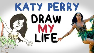 Katy Perry | Draw My Life - Video