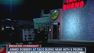 Two men robbed a Taco Bueno overnight near 46th Peoria - Video