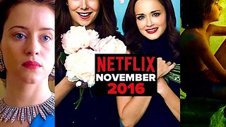 Everything Good Coming To Netflix November 2016 - Video