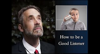 Jordan Peterson - How To Be a Great Listener