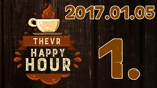TheVR Happy Hour 1. rész 2017.01.05 - Video