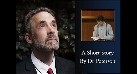 Jordan Peterson - A Short Story From Dr Peterson