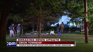 Couple dies in house explosion in Orion Township - Video