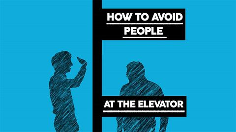 How to avoid people: at the elevator
